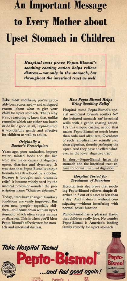 Norwich Pharmacal Co.'s Pepto-Bismol – An Important Message to Every Mother about Upset Stomach in Children (1957)