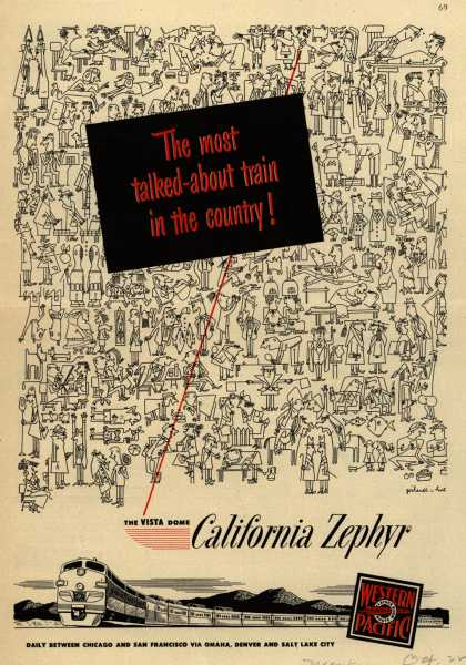 Western Pacific's California Zephyr – The most talked-about train in the country! The VISTA Dome California Zephyr (1949)
