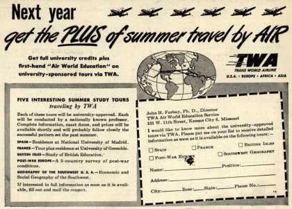 Trans World Airline's Summer Study Tours – New year get the Plus of summer travel by Air (1948)