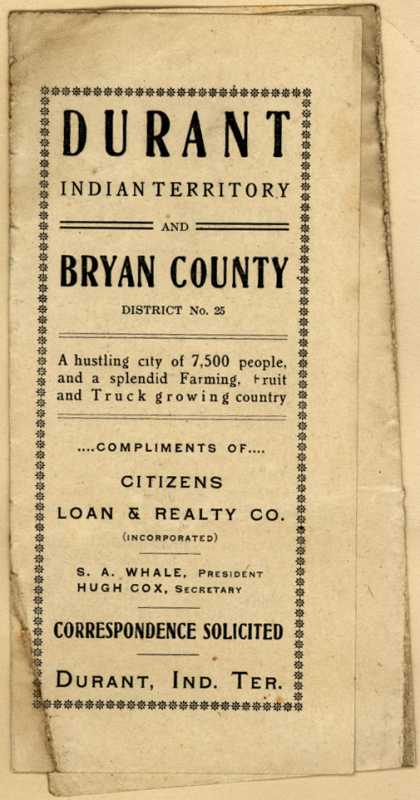 Citizens Loan & Realty Co.'s real estate & loans – Durant, Indian Territory and Bryan County (1906)