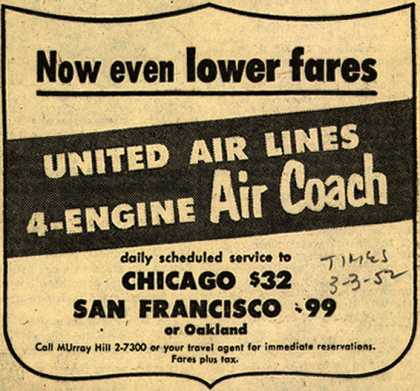 United Air Line's Air Coach – Now even lower fares, United Air Lines 4-Engine Air Coach (1952)