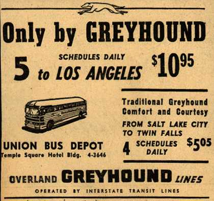 Interstate Transit Lines (Overland Greyhound)'s Los Angeles – Only by Greyhound (1946)