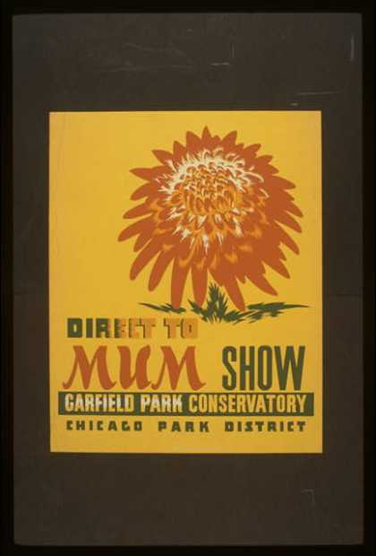 Direct to mum show, Garfield Park Conservatory / Whitley. (1936)