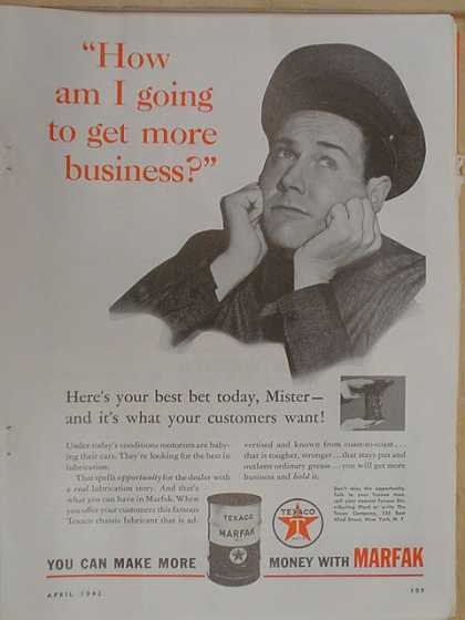 Texaco Marfak Oil How I get more business (1942)