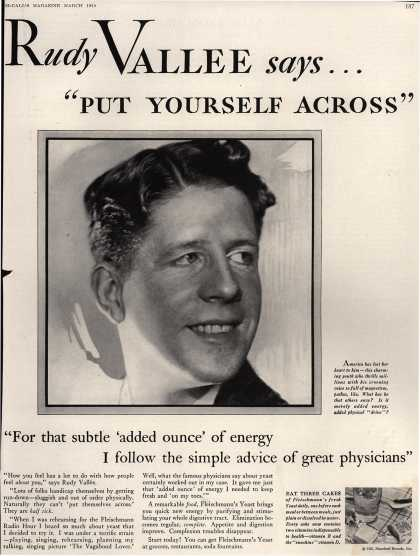 "Standard Brand's Fleischmann's Yeast – Rudy Vallee says... ""put yourself across"" (1930)"