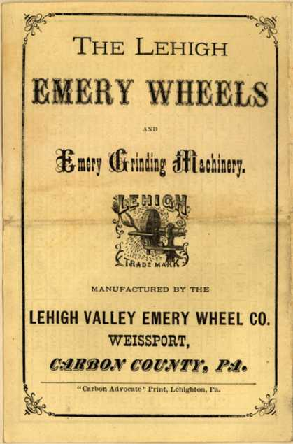 Lehigh Valley Emery Wheel Co.'s Lehigh Emery Wheels – The Lehigh Emery Wheels