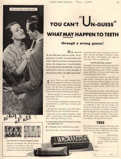 "Western Company's Dr. West's Tooth Paste – You Can't ""Un-Guess"" What May Happen To Teeth through a wrong guess (1932)"