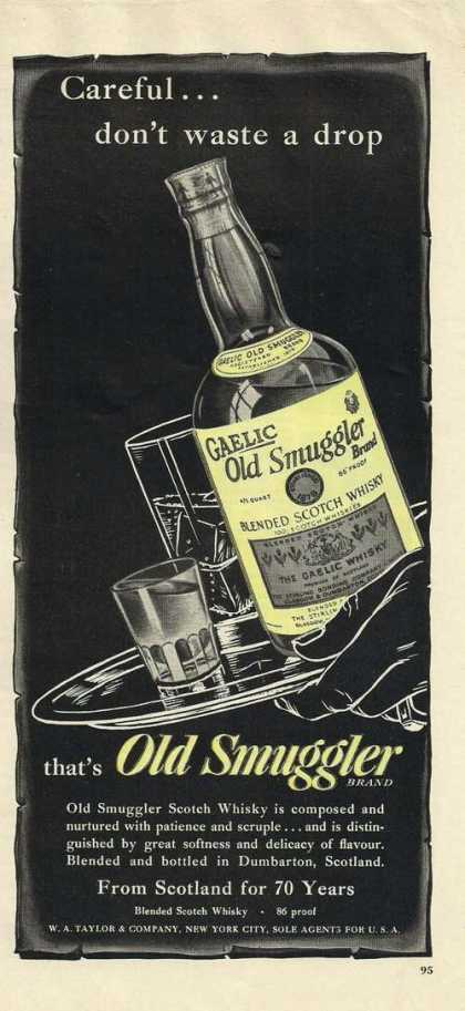 Dont Waste a Drop Old Smuggler Whisky (1947)