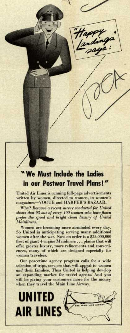 "United Air Line's Travel Agency Program – ""Happy Landings"" says: ""We Must Include the Ladies on our Postwar Travel Plans!"" (1944)"