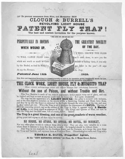 To prevent annoyance from flies, and musquitos- buy Clough & Burrell's revolving light house patent fly trap. The best and neatest invention for the p (1859)
