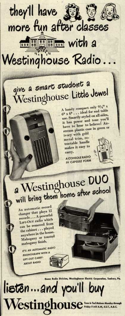 Westinghouse Electric Corporation's Various – they'll have more fun after classes with a Westinghouse Radio... (1947)