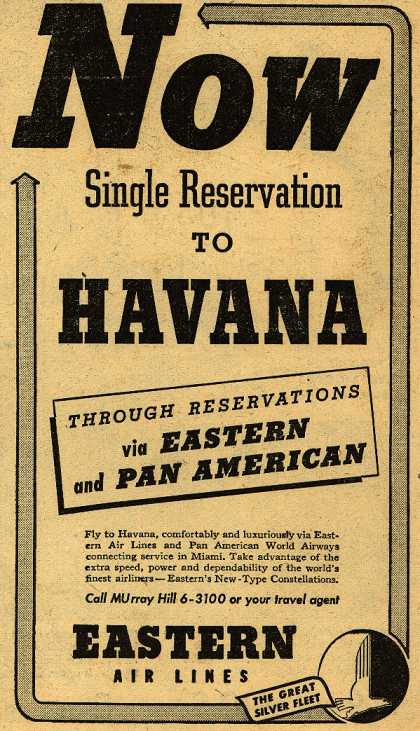 Eastern Air Line's Havana – Now Single Reservation to HAVANA (1947)