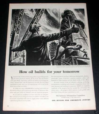 """Oil Builds America's Future"" Ad, Exc (1949)"