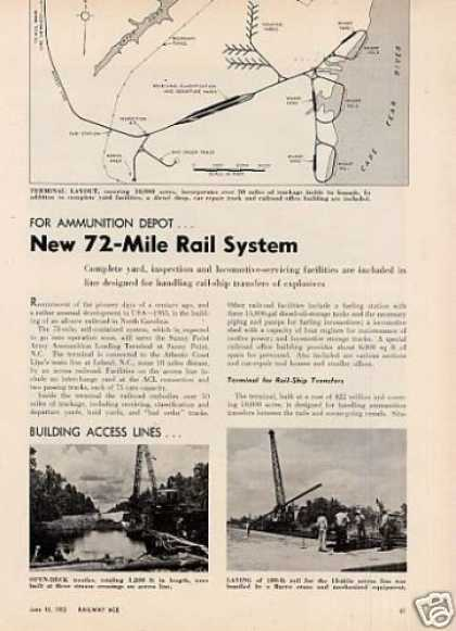"""New 72-mile Rail System"" Article/sunny Point, Nc (1955)"