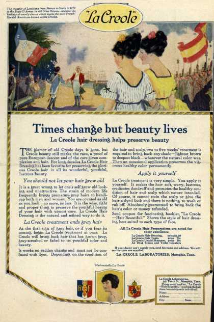 La Creole Laboratorie's La Creole Hair Dressing – Times change but beauty lives (1920)