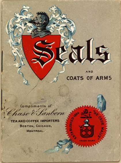 Chase & Sanborn Tea and Coffee Importer's Chase & Sanborn Coffee and Teas – Seals and Coats of Arms (1902)