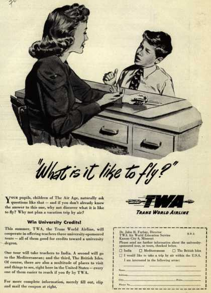 "Trans World Airline's University Sponsored Tours for Teachers – ""What is it like to fly?"" (1947)"