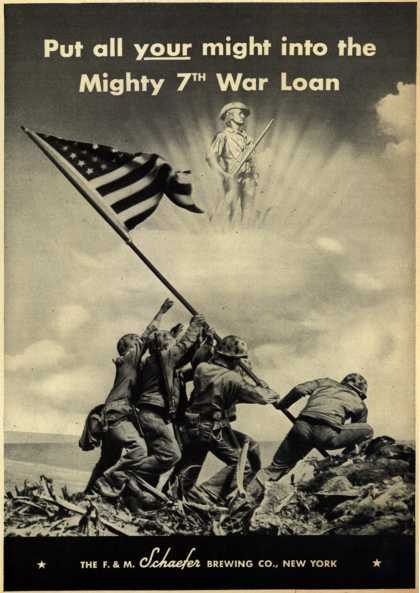 F. & M. Schaefer Brewing Co.'s 7th War Loan – Put all your might into the Mighty 7th War Loan (1945)