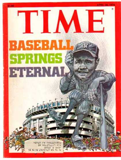 Babe Ruth – Time Magazine Cover Page – Baseball Springs Eternal (1976)
