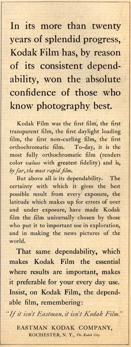 Kodak – In its more than twenty years of splendid progress, Kodak Film has, by reason of its consistent dependability, won the absolute confidence of those wh (1911)