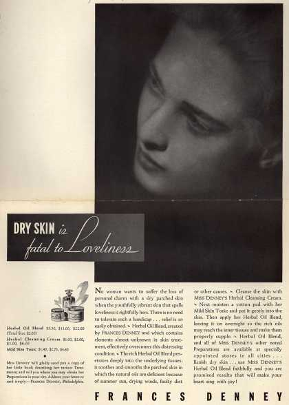 Frances Denney's Herbal Oil Blend, Cleansing Cream, Skin Tonic – Dry Skin is fatal to Loveliness (1934)