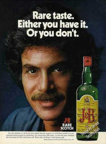 Rare Taste You Have It or You Don't J&b Scotch (1975)