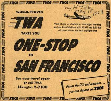 Trans World Airline's one-stop to San Francisco – World-Proved TWA Takes You One-Stop To San Francisco (1950)