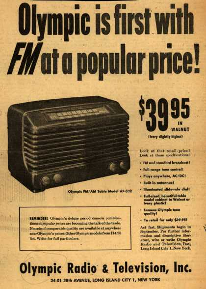 Olympic Radio & Television's Olympic FM/AM radio – Olympic is first with FM at a popular price