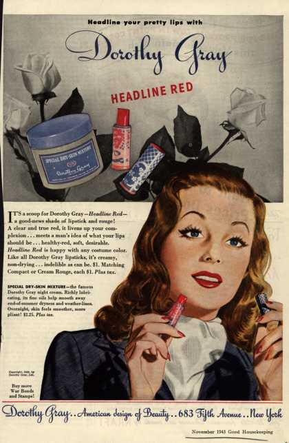 Dorothy Gray – Headline your pretty lips with Dorothy Gray Headline Red (1943)