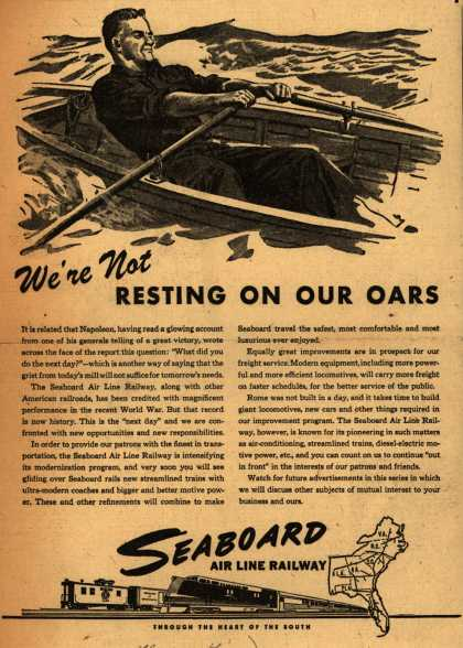 Seaboard Railroad – We're Not Resting On Our Oars (1946)