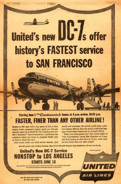 United Air Line's San Francisco – United's new DC-7's offer history's Fastest service to San Francisco (1954)