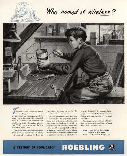 John A. Robeling's Sons Company's corporate ad – Who named it wireless? (1948)