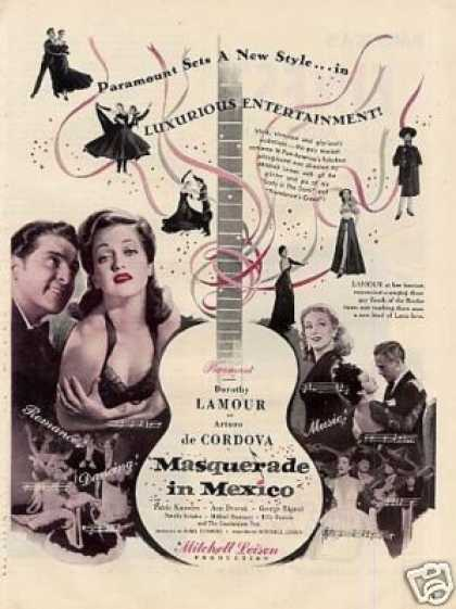 "Movie Ad ""Masquerade In Mexico"" Dorothy Lamour (1946)"