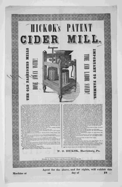 Hickok's patent cider mill .... Harrisburg, Pa. Scheffer & Beck, printers and engravers. [c. 1852]. (1852)