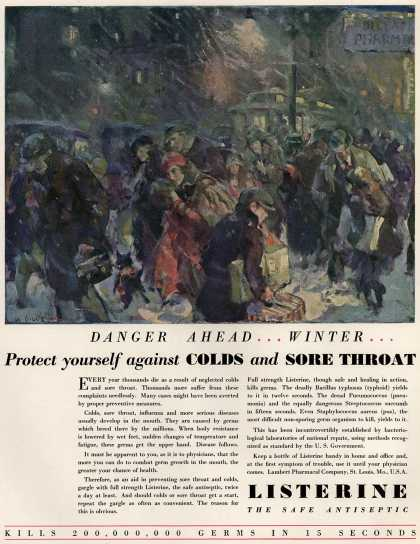 Lambert Pharmacal Company's Listerine – Danger Ahead ... Winter ... Protect Yourself against Colds and Sore Throat (1929)