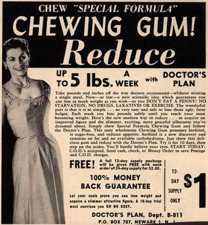 "Doctor's Plan's Special Formula Chewing Gum – Chew ""Special Formula"" Chewing Gum! Reduce Up To 5 lbs. A Week with Doctor's Plan (1952)"