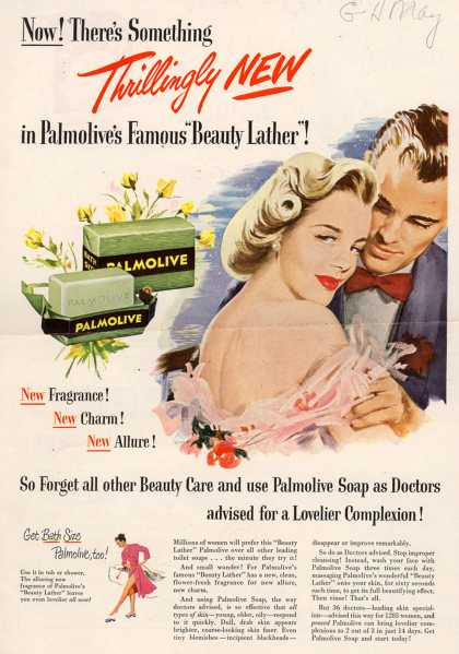"Palmolive Company's Palmolive Soap – Now! There's Something Thrillingly New in Palmolive's Famous ""Beauty Lather"" (1949)"