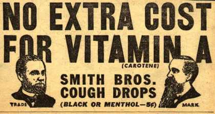 Smith Brothers – No Extra Cost For Vitamin A (1939)
