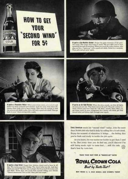 "Royal Crown Cola ""Second Wind"" for 5 Cents Wwii (1942)"