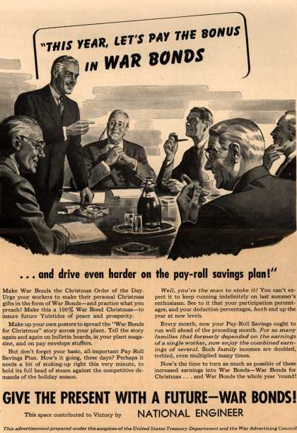 "U. S. Treasury Dept./ War Advertising Council's War Bonds – ""This Year, Let's Pay The Bonus In War Bonds (1943)"