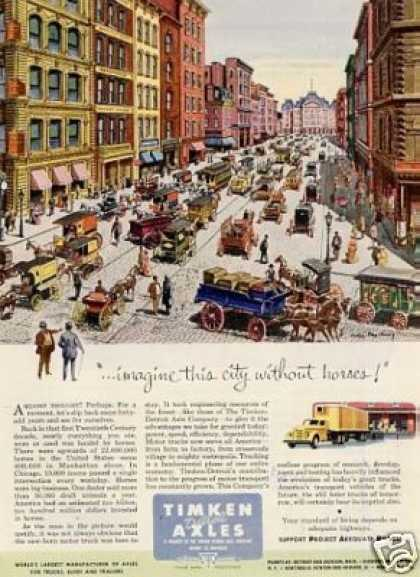"Timken Axles Ad ""Imagine This City... (1952)"