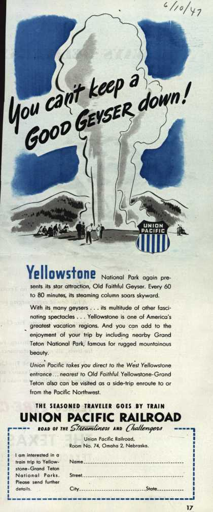 Union Pacific Railroad's Yellowstone National Park – You can't keep a Good Geyser down (1947)
