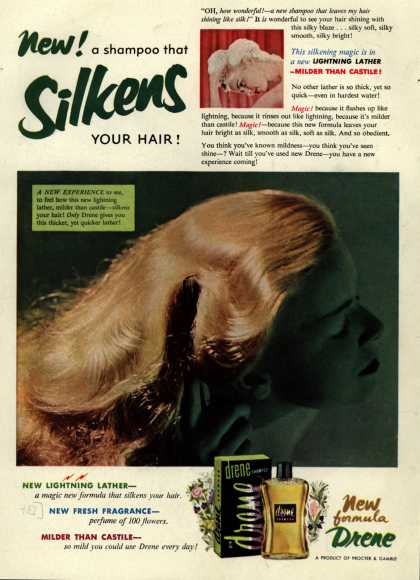 Procter & Gamble Co.'s Drene Shampoo – New! A shampoo that Silkens Your Hair (1952)