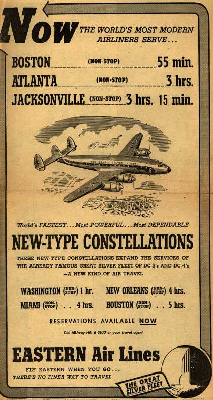 Eastern Air Line's Constellation – Now The World's Most Modern Airliners Serve... (1947)