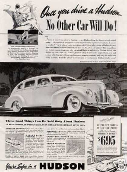 "Hudson Six Touring Sedan Ad ""Once You Drive... (1939)"