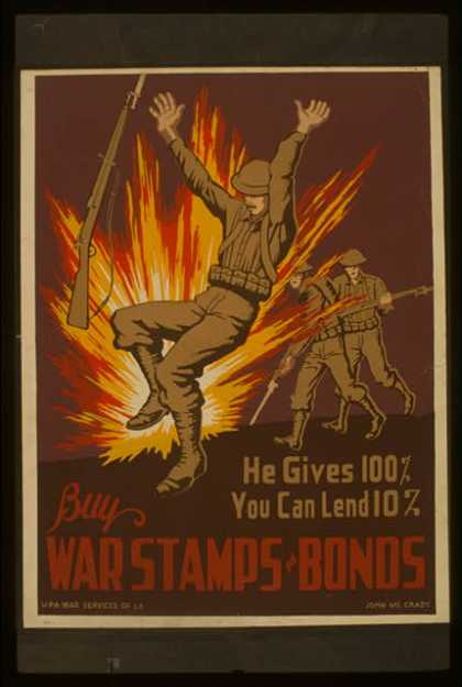 He gives 100%, you can lend 10% – Buy war stamps & bonds / John McCrady. (1941)