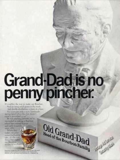 "Old Grand-dad Bourbon ""No Penny Pincher"" (1967)"
