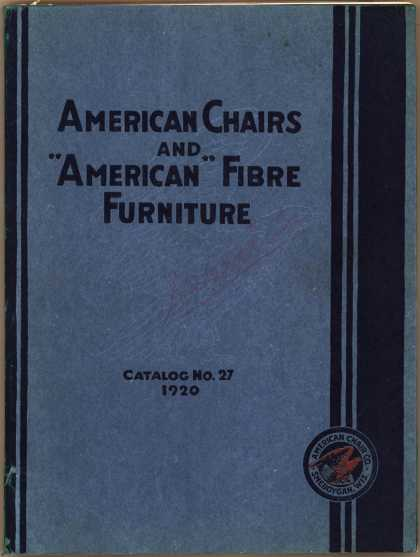"American Chair Co.'s ""American"" Line – American Chairs & ""American"" Fibre Furniture: Catalog No. 27 (1920)"