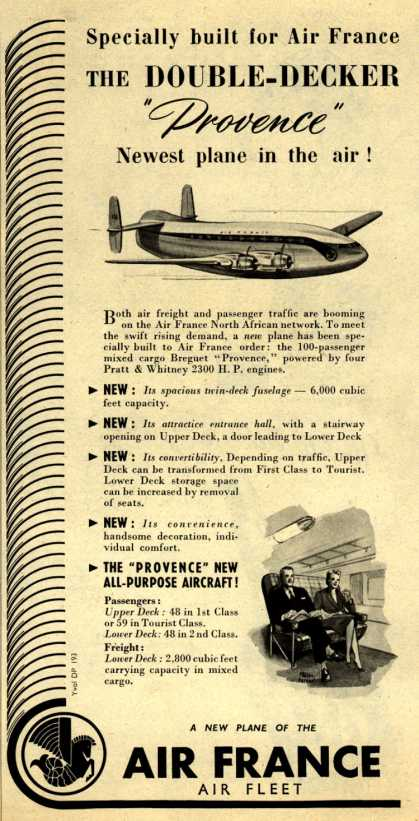 "Air France's Double-Decker Provence – Specially built for Air France The Double-Decker ""Provence"" Newest plane in the air (1953)"