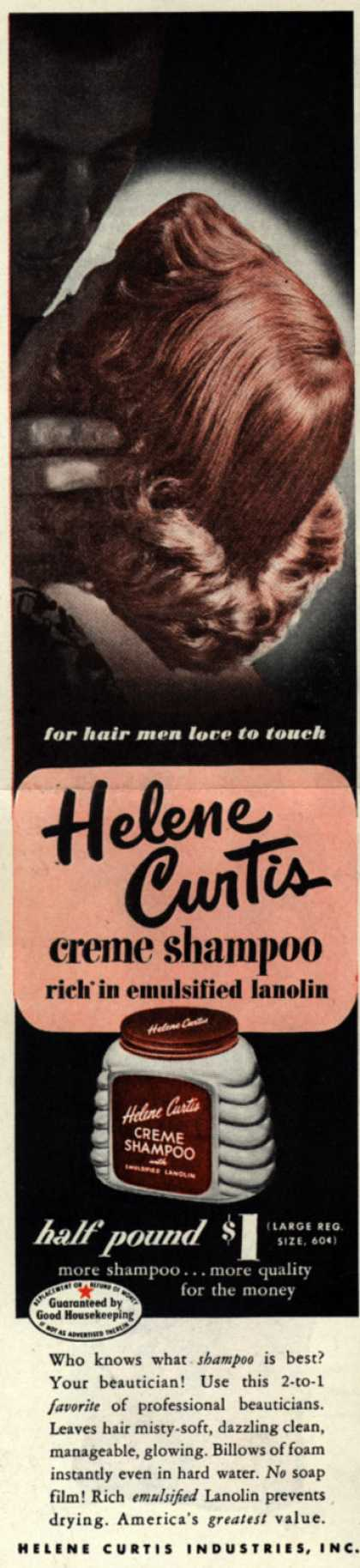 Helene Curtis Industries Incorporated's Helene Curtis creme shampoo – For hair men love to touch, Helene Curtis creme shampoo rich in emulsified lanolin (1949)